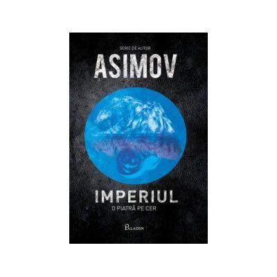 Imperiul I. O piatră pe cer