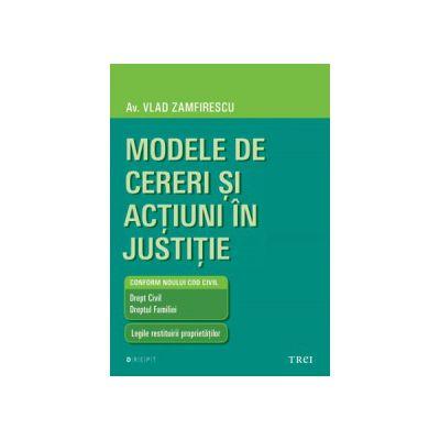 Modele de cereri şi acţiuni în justiţie