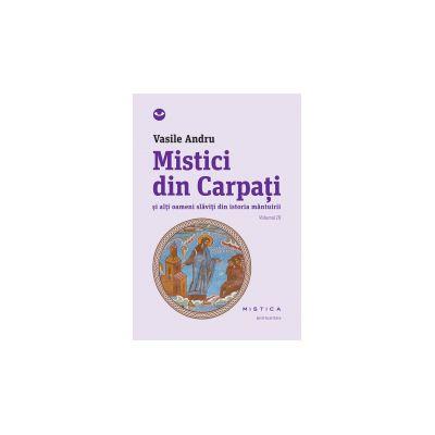 Mistici din Carpati (vol. III)