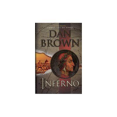 INFERNO - DAN BROWN (AUTORUL ROMANULUI CODUL LUI DA VINCI)