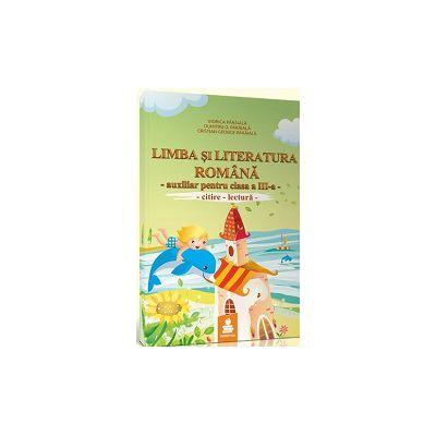 Limba si literatura romana. Auxiliar clasa a III-a (ANP)