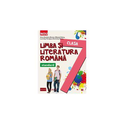 LIMBA SI LITERATURA ROMANA STANDARD 2014. CLASA A VII-A