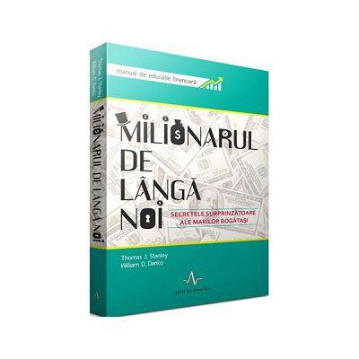 MILIONARUL DE LANGA NOI - Secretele surprinzatoare ale marilor bogatasi