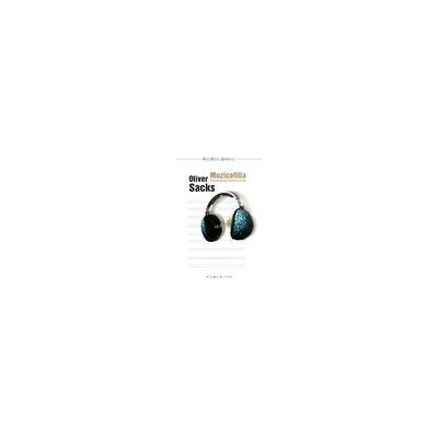 Muzicofilia -  Povestiri despre muzică şi creier