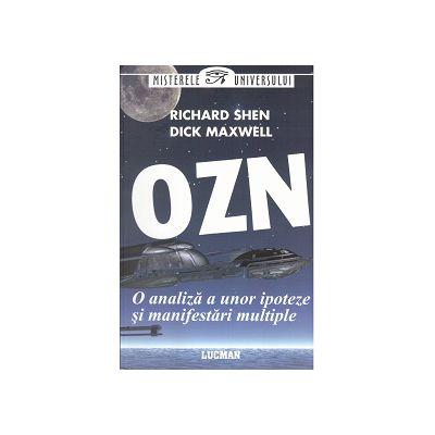 OZN - O analiza a unor ipoteze si manifestari multiple