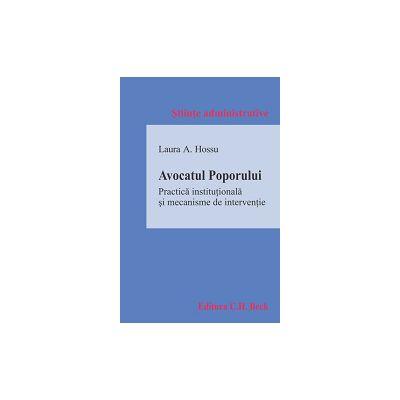 Avocatul Poporului - Practica institutionala si mecanisme de interventie