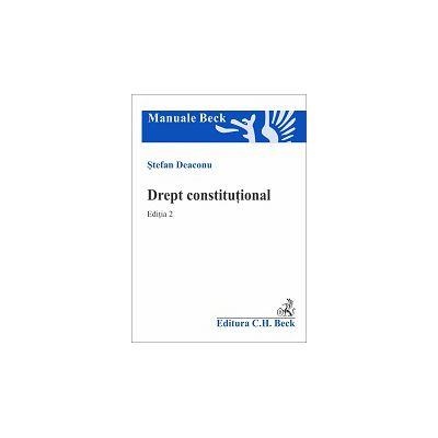 Drept constitutional. Editia 2