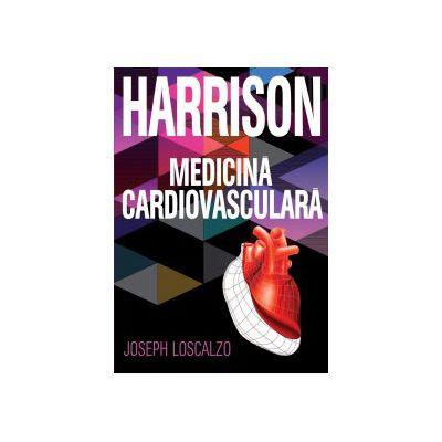 MEDICINĂ CARDIOVASCULARĂ - HARRISON