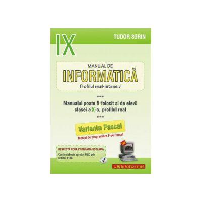Manual de INFORMATICĂ, clasa a IX-a Intensiv sau clasa a X-a Real (Pascal)