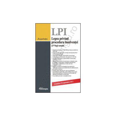 Legea privind procedura insolventei si 9 legi uzuale - actualizat 10 septembrie 2013