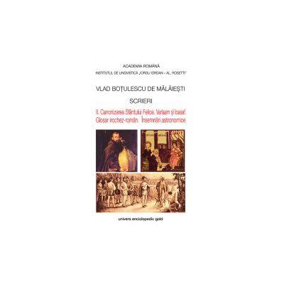 Scrieri II - Canonizarea Sfantului Felice - Varlaam Si Ioasaf - Glosar Irochez Roman - Insemnari Astronomice