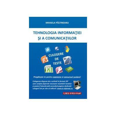 Tehnologia Informaţiei şi a Comunicaţiior - Culegere de teste