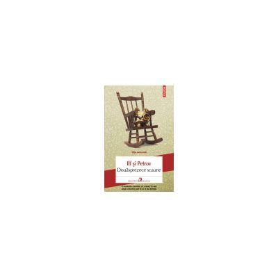 Douasprezece scaune (Editia 2013)