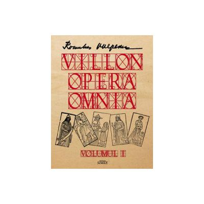 Romulus Vulpescu - Villon - Opera Omnia - 3 volume