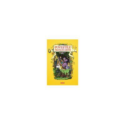 Povestile Fratilor Grimm (Editia 2014)