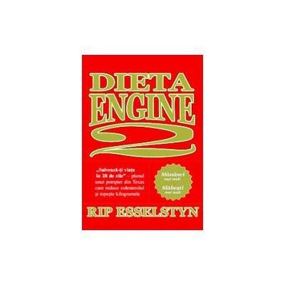 Dieta Engine 2 - Salvează-ţi viaţa în 28 de zile