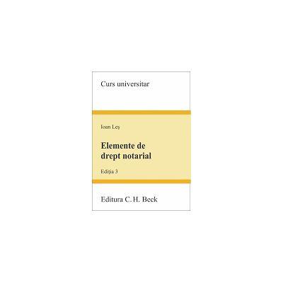 Elemente de drept notarial. Editia 3