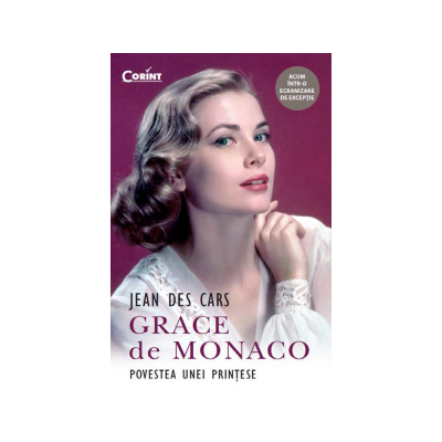 GRACE de MONACO - Povestea unei Printese
