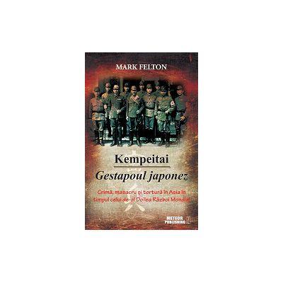 Kempeitai - Gestapoul japonez