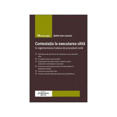 Contestația la executarea silită în reglementarea Codului de procedură civilă