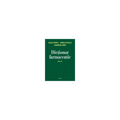 Dictionar farmaceutic -  Editie Cartonata