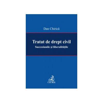 Tratat de drept civil. Succesiunile și liberalitățile