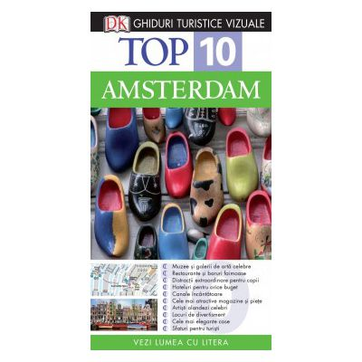 Top 10. Amsterdam - Ghid turistic vizual editia a III-a
