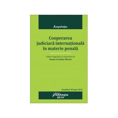 Cooperarea judiciară internațională în materie penală