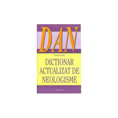 DICTIONAR ACTUALIZAT DE NEOLOGISME