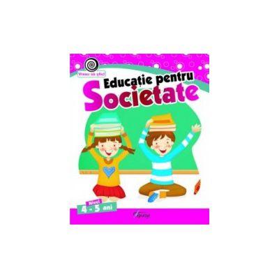 Educatie pentru societate, nivel 4-5 ani
