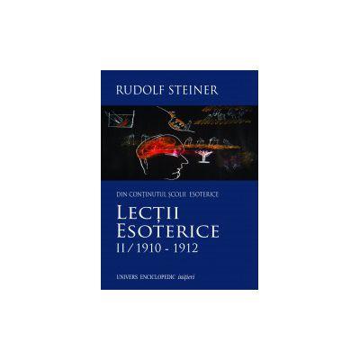 Lectii Esoterice II / 1910–1912