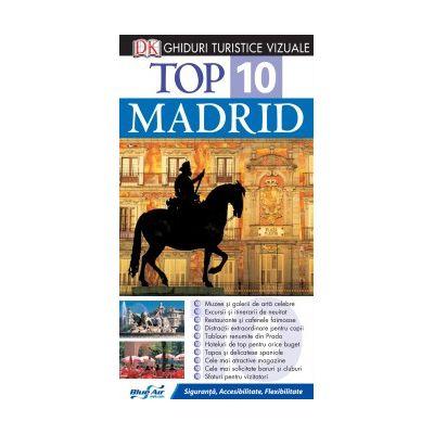 Top 10. Madrid - Ghid turistic vizual