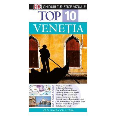 Top 10. Veneţia - Ghid turistic vizual