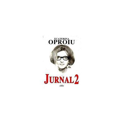 Ecaterina Oproiu - Jurnal 2