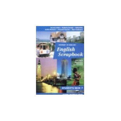 ENGLISH SCRAPBOOK WORKBOOK -  Caiet  Clasa a-VII-a