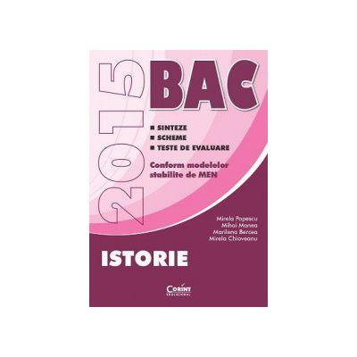 BACALAUREAT 2015 ISTORIE - Sinteze - Scheme - Teste de evaluare