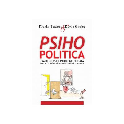 PSIHOPOLITICA - Florin Tudose