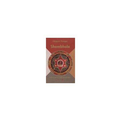 Shambhala – Calea sacră a războinicului