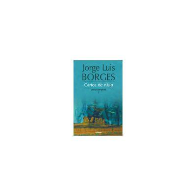 Cartea de nisip. Proza completa 2 (Editia 2015)
