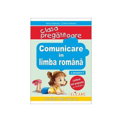 Comunicare în limba română pentru clasa pregătitoare - Caiet de lucru - Semestrul 1