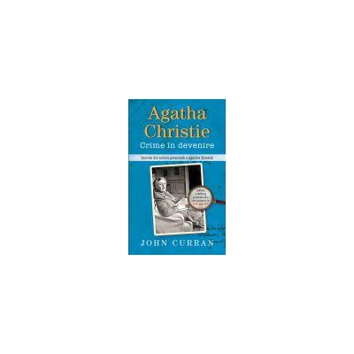 Agatha Christie. Crime în devenire