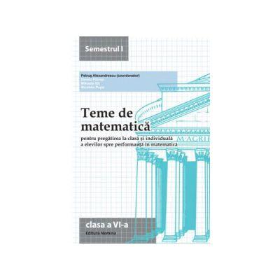Teme de matematică 2015 Clasa a VI-a Semestrul I