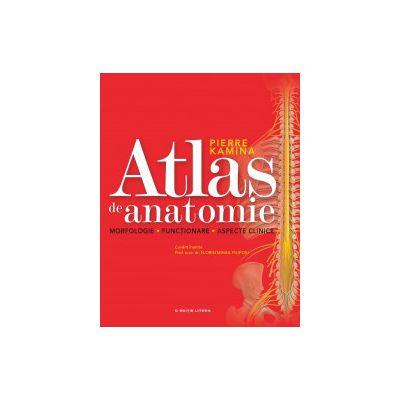 Atlas de anatomie. Morfologie. Funcţionare. Aspecte clinice