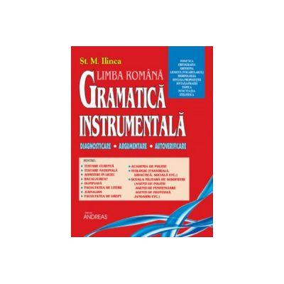 Gramatica instrumentala - Diagnosticare, Argumentare, Autoverificare