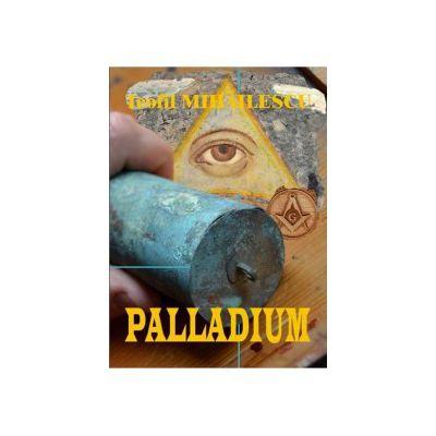 Palladium - Teofil Mihailescu