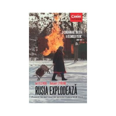 RUSIA EXPLODEAZĂ. Planul secret pentru resuscitarea KGB-ului