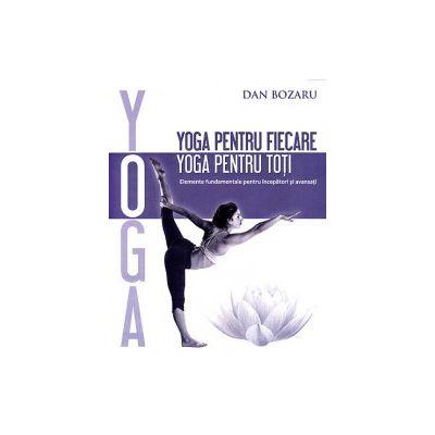 Yoga pentru fiecare, yoga pentru toti