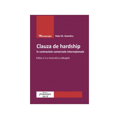 Clauza de hardship în contracte comerciale internaționale - Editia 2