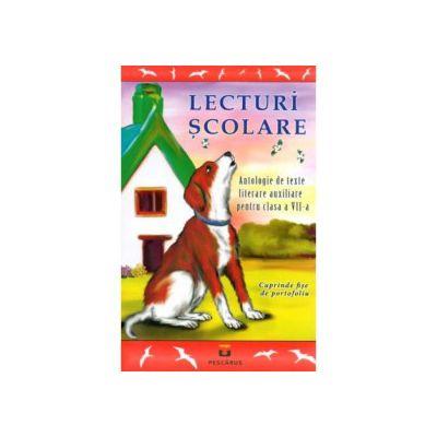 Lecturi Scolare Clasa 7 - Antologie de texte literare auxiliare