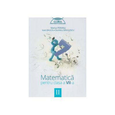Matematica pentru clasa a VII-a, semestrul II (Clubul Matematicienilor)